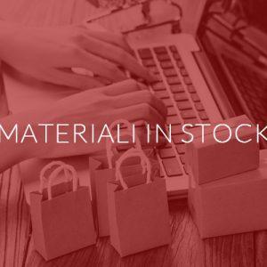 Materiali in stock